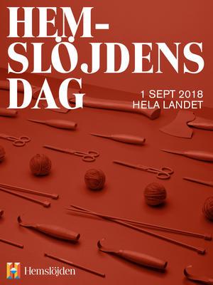 Den 1 september arrangeras Hemslöjdens dag över hela landet. Då visar  Sveriges hemslöjdsföreningar upp sig på gator och torg af937a9890c4a